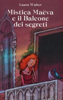 Mistica Maëva e il balcone dei segreti.pdf