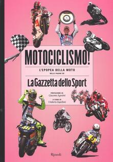 Motociclismo! Lepopea della moto nelle pagine de «La Gazzetta dello Sport».pdf