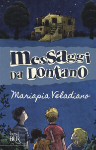 Libro Messaggi da lontano Mariapia Veladiano