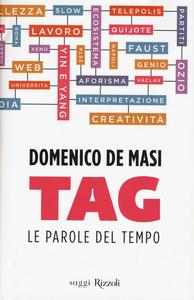 Libro Tag. Le parole del tempo Domenico De Masi