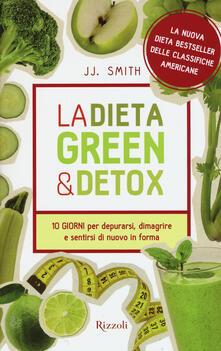 Ipabsantonioabatetrino.it La dieta green & detox. Dieci giorni per depurarsi, dimagrire e sentirsi di nuovo in forma Image