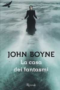 Libro La casa dei fantasmi John Boyne