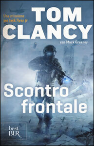 Libro Scontro frontale Tom Clancy , Mark Greaney