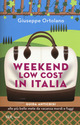 Weekend low cost in