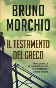 Libro Il testamento del Greco Bruno Morchio