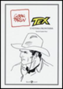 Tex. L'ultima frontiera