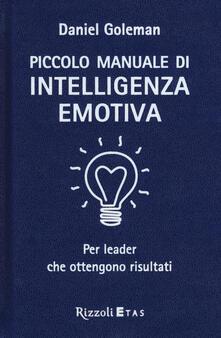 Daddyswing.es Piccolo manuale di intelligenza emotiva per leader che ottengono risultati Image