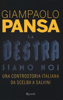Daddyswing.es La destra siamo noi. Una controstoria italiana da Scelba a Salvini Image