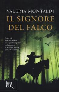 Libro Il signore del falco Valeria Montaldi