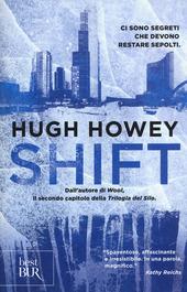 Shift. Trilogia del Silo. Vol. 2