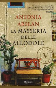 Libro La masseria delle allodole Antonia Arslan