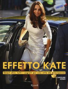 Fondazionesergioperlamusica.it Effetto Kate. Smart chic: tutti i segreti per uno stile da principessa Image