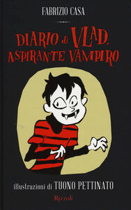 Libro Diario di Vlad, aspirante vampiro Fabrizio Casa