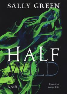 Half wild - Sally Green - copertina