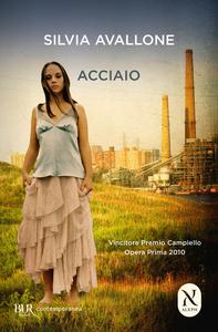Libro Acciaio Silvia Avallone