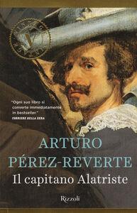 Libro Il capitano Alatriste Arturo Pérez-Reverte