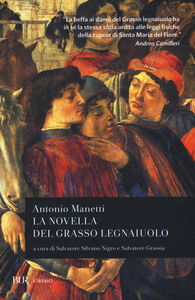 Foto Cover di La novella del grasso legnaiuolo, Libro di Antonio Manetti, edito da BUR Biblioteca Univ. Rizzoli