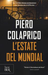 Libro L' estate del Mundial Piero Colaprico