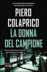 Libro La donna del campione Piero Colaprico