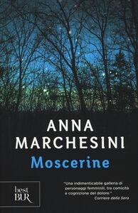 Foto Cover di Moscerine, Libro di Anna Marchesini, edito da BUR Biblioteca Univ. Rizzoli