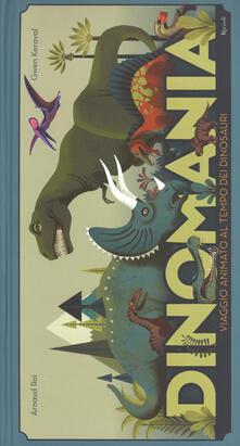 Festivalpatudocanario.es Dinomania. Viaggio animato al tempo dei dinosauri. Libro pop-up Image