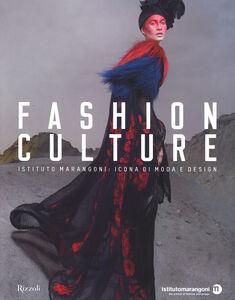 Libro Fashion culture. Istituto Marangoni: icona di moda e design  0