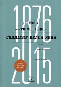 Libro La storia nelle prime pagine del Corriere della Sera (1876-2015)