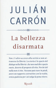 Libro La bellezza disarmata Julián Carrón