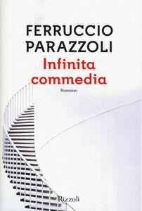 Libro Infinita commedia Ferruccio Parazzoli