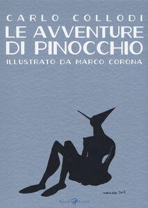 Libro Le avventure di Pinocchio Carlo Collodi , Marco Corona 0