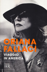 Libro Viaggio in America Oriana Fallaci