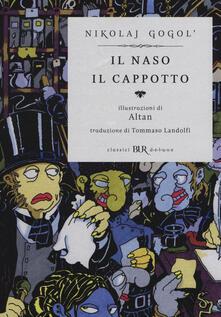 Laboratorioprovematerialilct.it Il naso-Il cappotto. Ediz. illustrata Image