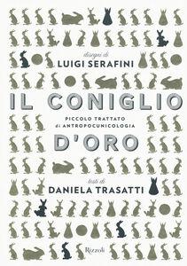 Libro Il coniglio d'oro Luigi Serafini , Daniela Trasatti 0