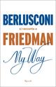 My way. Berlusconi si ...