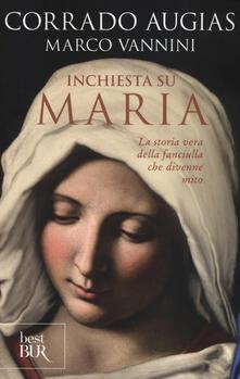 Premioquesti.it Inchiesta su Maria. La storia vera della fanciulla che divenne mito Image