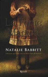 La fonte magica. Ediz. speciale - Natalie Babbitt - copertina