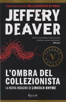 L' ombra del collezionista - Jeffery Deaver - copertina