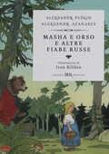 Libro Masha e Orso e altre fiabe russe Aleksandr Puskin Aleksandr N. Afanasjev