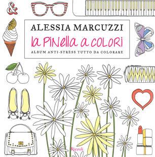 La Pinella A Colori Album Anti Stress Tutto Da Colorare Alessia