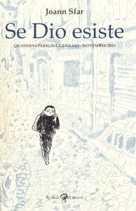 Libro Se dio esiste. Quaderni parigini. Gennaio-novembre 2015 Joann Sfar 0