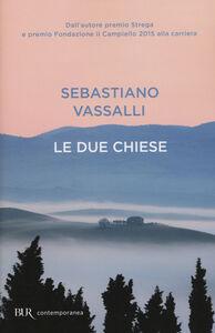 Libro Le due chiese Sebastiano Vassalli