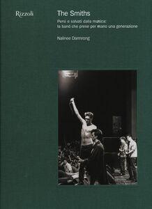 Libro The Smiths. Persi e salvati dalla musica: la band che prese per mano una generazione Nalinee Darmrong 0