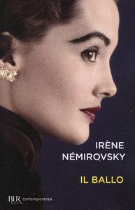 Foto Cover di Il ballo, Libro di Irène Némirovsky, edito da BUR Biblioteca Univ. Rizzoli