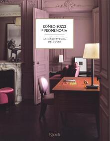Ilmeglio-delweb.it Romeo Sozzi & Promemoria. La manifattura dei sogni Image