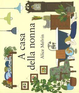 Libro A casa della nonna Alice Melvin 0