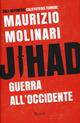 Jihad. Guerra all'Oc