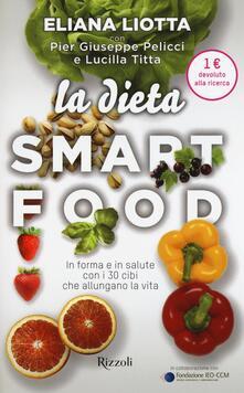 Ascotcamogli.it La dieta Smartfood. In forma e in salute con i 30 cibi che allungano la vita Image