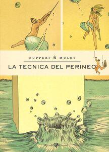 Libro La tecnica del perineo Florent Ruppert , Jérôme Mulot 0
