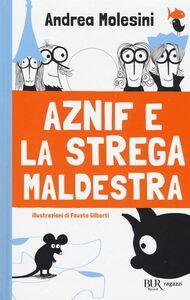 Libro Aznif e la strega maldestra Andrea Molesini 0