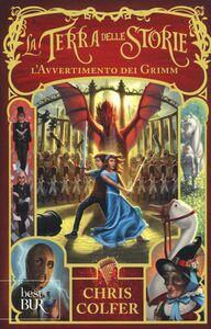 Libro L' avvertimento dei Grimm. La terra delle storie Chris Colfer